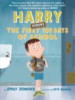Harry versus the first 100 days of school