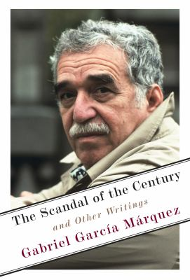 The scandal of the century : and other writings