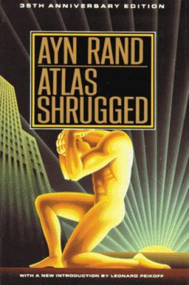 Atlas shrugged by Rand, Ayn.
