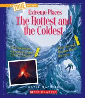 The hottest and the coldest by Marsico, Katie,