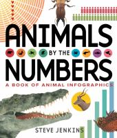 Animals by the numbers : a book of infographics