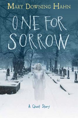 One for sorrow : a ghost story