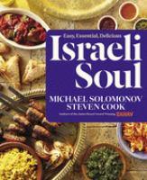 Israeli soul : easy, essential, delicious
