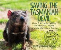 Saving the Tasmanian devil : how science is helping the world's largest marsupial carnivore survive