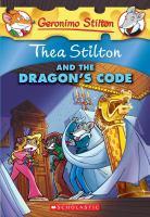 Thea Stilton and the Dragon's Code