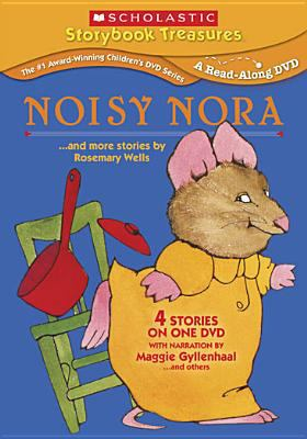 Noisy Nora : --and more stories by Rosemary Wells