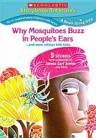 Why mosquitoes buzz in peoples ears --and more African folk tales