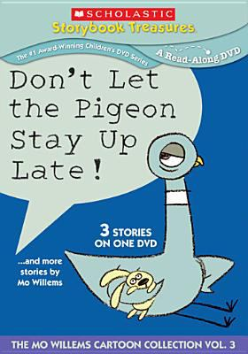 Don't let the pigeon stay up late! : --and more stories