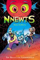 Nnewts. Book three, The battle for Amphibopolis