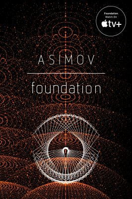 Foundation by Asimov, Isaac,