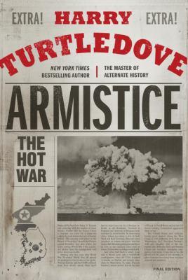 Armistice : the Hot War