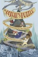 The goblin's puzzle : being the adventures of a boy with no name and two girls called Alice