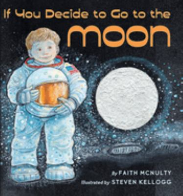 If you decide to go to the moon