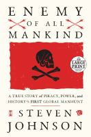 Enemy of all mankind : a true story of piracy, power, and history's first global manhunt