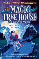 The knight at dawn : the graphic novel