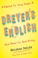 Dreyer's English : by Dreyer, Benjamin,