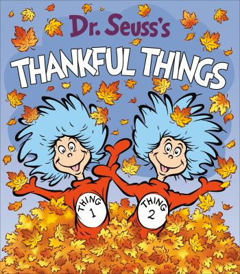 Dr. Seuss's Thankful Things