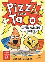 Pizza and Taco. Super-awesome comic!