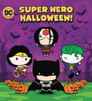 Super hero Halloween!