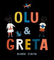 Olu and Greta