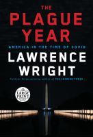 The plague year : America in the time of Covid