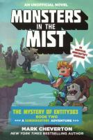 Monsters in the mist : an unofficial minecrafter's adventure