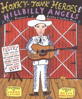 Honky-tonk heroes & hillbilly angels : the pioneers of country & western music