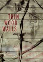 Thin wood walls