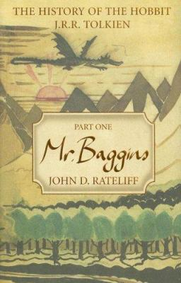 The history of the Hobbit : Mr. Baggins