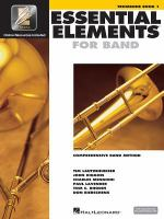 Essential elements for band : comprehensive band method. Trombone. Book 1
