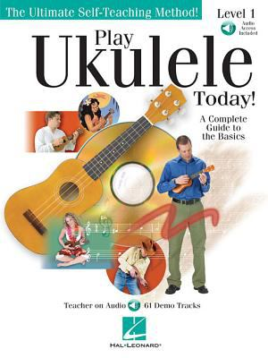Play ukulele today! : a complete guide to the basics