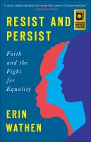 Resist and persist : faith and the fight for equality
