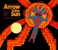 Arrow to the sun : a Pueblo Indian tale