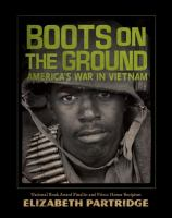 Boots on the ground : by Partridge, Elizabeth,