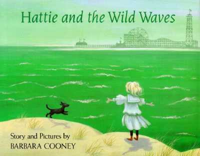 Hattie and the wild waves : a story from Brooklyn