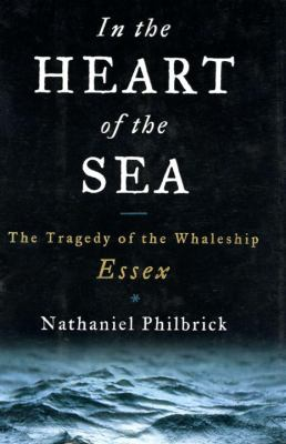 In the heart of the sea : the tragedy of the whaleship Essex [book club set]