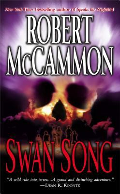 Swan song by McCammon, Robert R.,