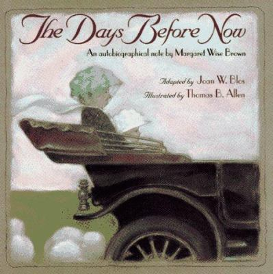 The days before now : an autobiographical note