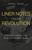 Liner Notes for the Revolution