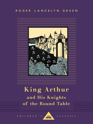 King Arthur and His Knights of the Round Table