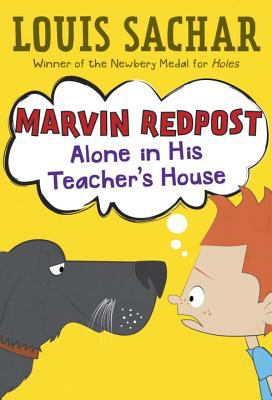 Marvin Redpost : alone in his teacher's house