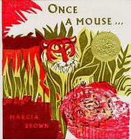 Once a mouse-- a fable cut in wood