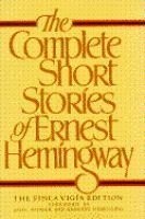 The Complete Short Stories of Ernest Hemingway.