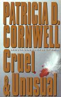Cruel & unusual : a novel