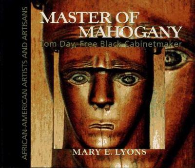 Master of mahogany : Tom Day, free Black cabinetmaker