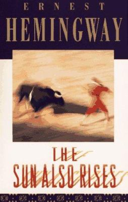 The sun also rises by Hemingway, Ernest,