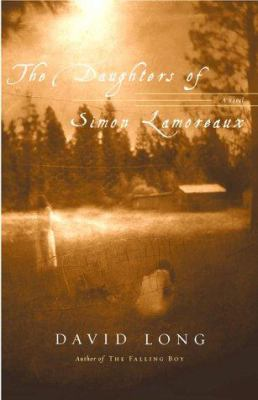 The daughters of Simon Lamoreaux : a novel