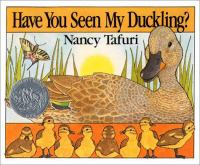 Have you seen my duckling