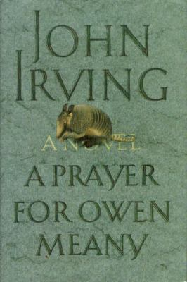 A prayer for Owen Meany by Irving, John,