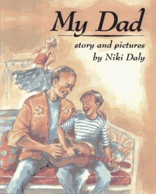 My dad : story and pictures